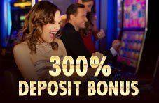 Exclusive Bonus - 300% on any deposit