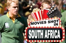 Movies Shot in South Africa