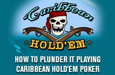Don't be afraid to fold, take an occasional side bet, coin it on Caribbean Hold'em - one of the best-ever online casino games